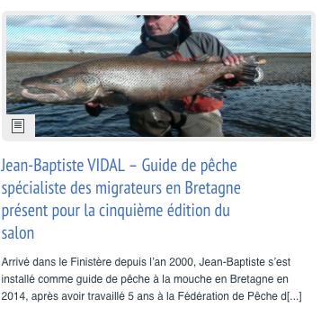 salon carhaix 2016, salon des peches à la mouche en Bretagne 2018, Enjoy Fishing, Jean-Baptiste Vidal Guide de pêche